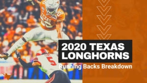 2020 Texas Longhorns Position Preview: Running Backs