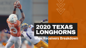 2020 Texas Longhorns Wide Receiver Preview