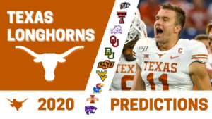 Texas Longhorns 2020 Season Predictions (Game-by-Game)!