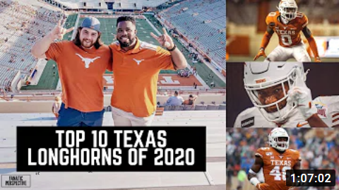 Top 10 Texas Longhorns of the 2020 Season! [Fanatic Perspective]