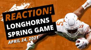 REACTION: Texas Longhorns 2021 Spring Game