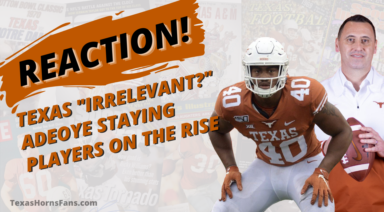"""REACTION! Longhorns """"Irrelevant?"""" 